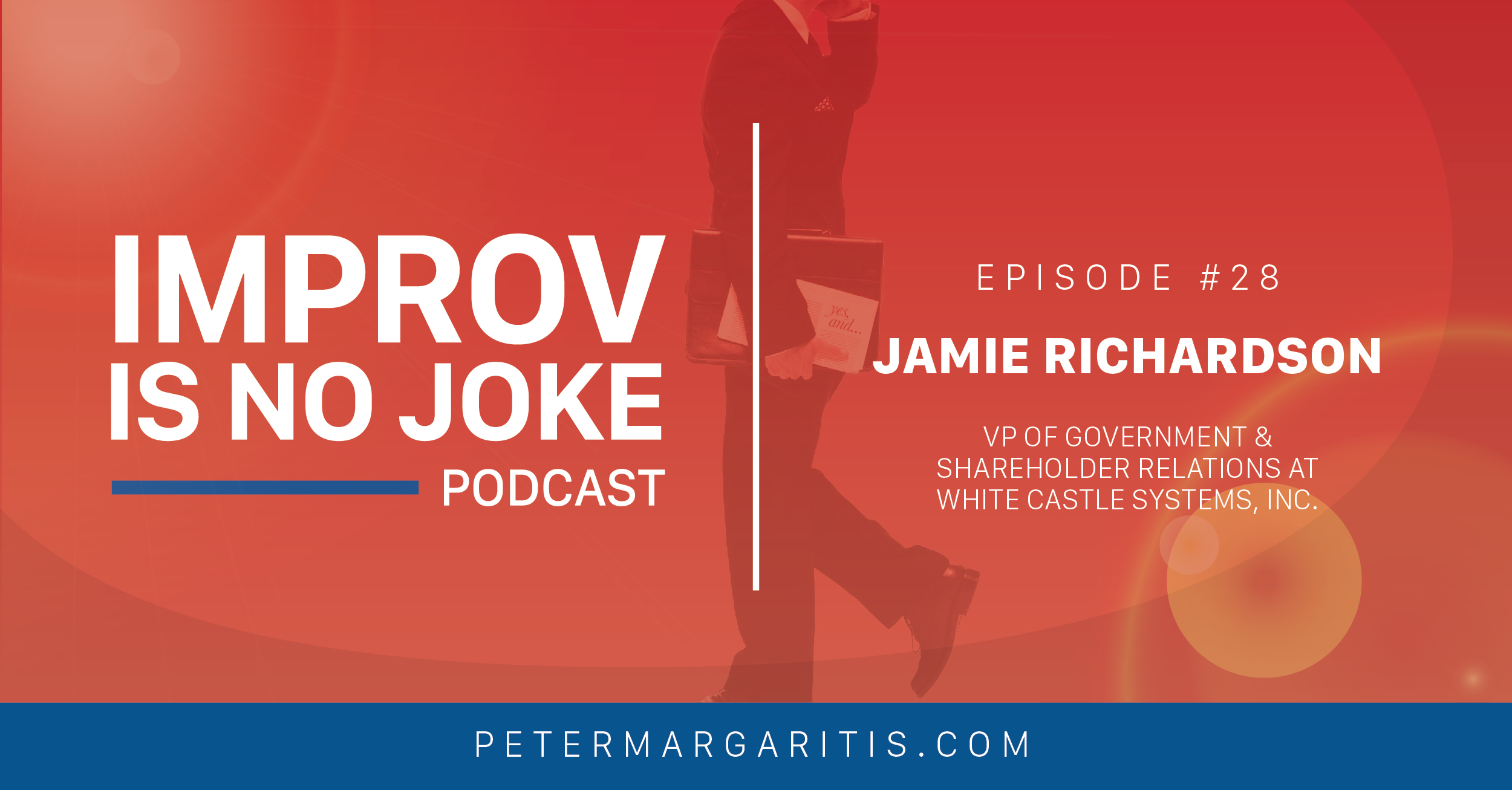 Ep 28 Jamie Richardson VP Of Government And Shareholder Relations At White Castle Systems Inc